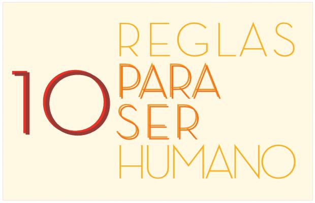 10 Reglas Para Ser Humano - No Mas Palidas